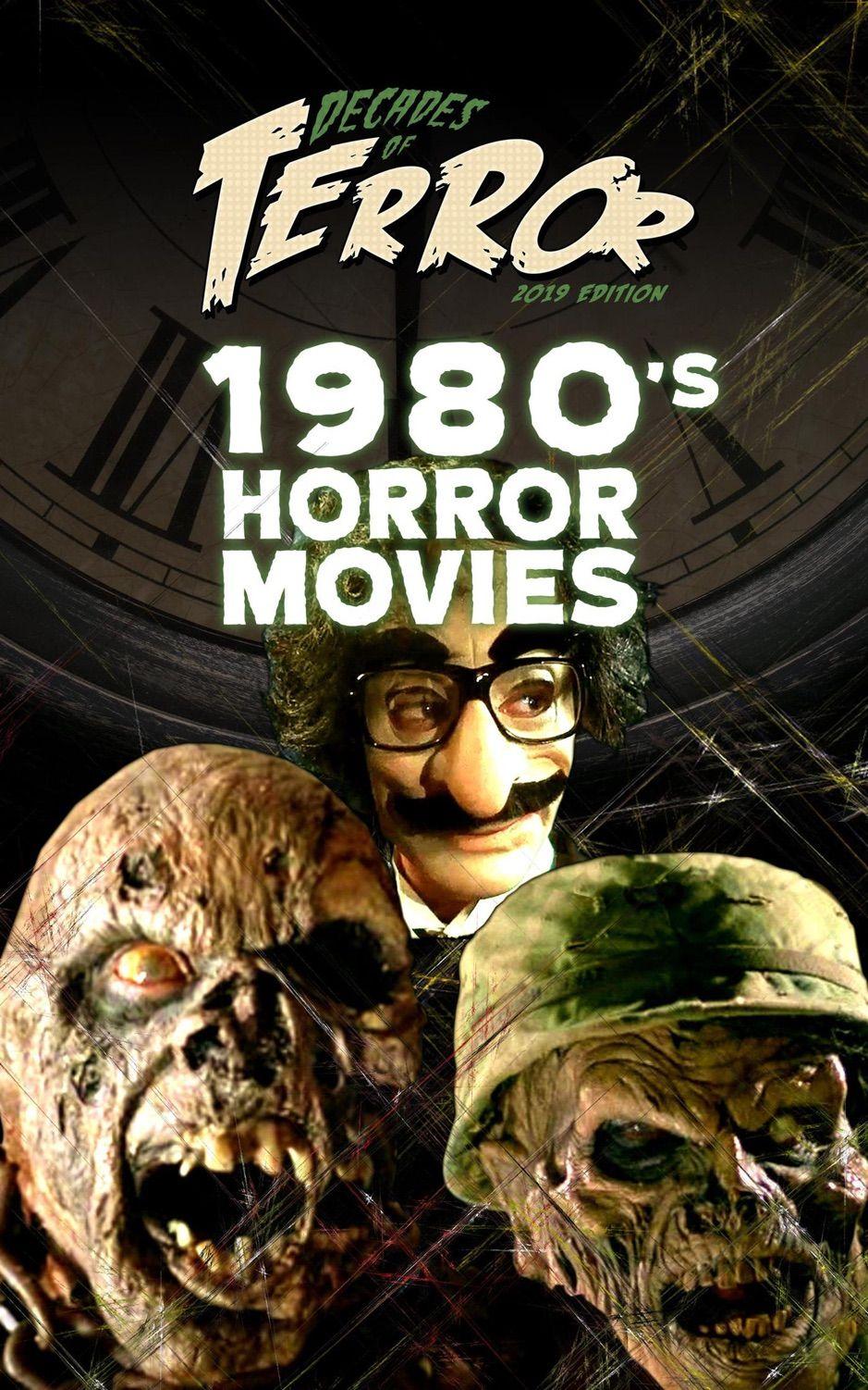 Decades of Terror 2019 1980's Horror Movies ,