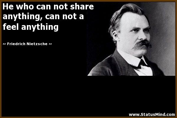 Friedrich N Nietzsche Quotes Friedrich Nietzsche Nietzsche