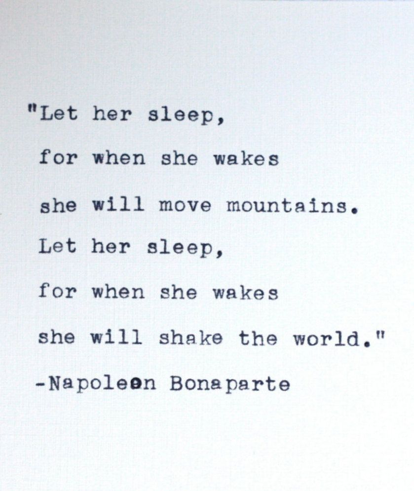 Let Her Sleep, For When She Wakes She Will Move Mountains -9660
