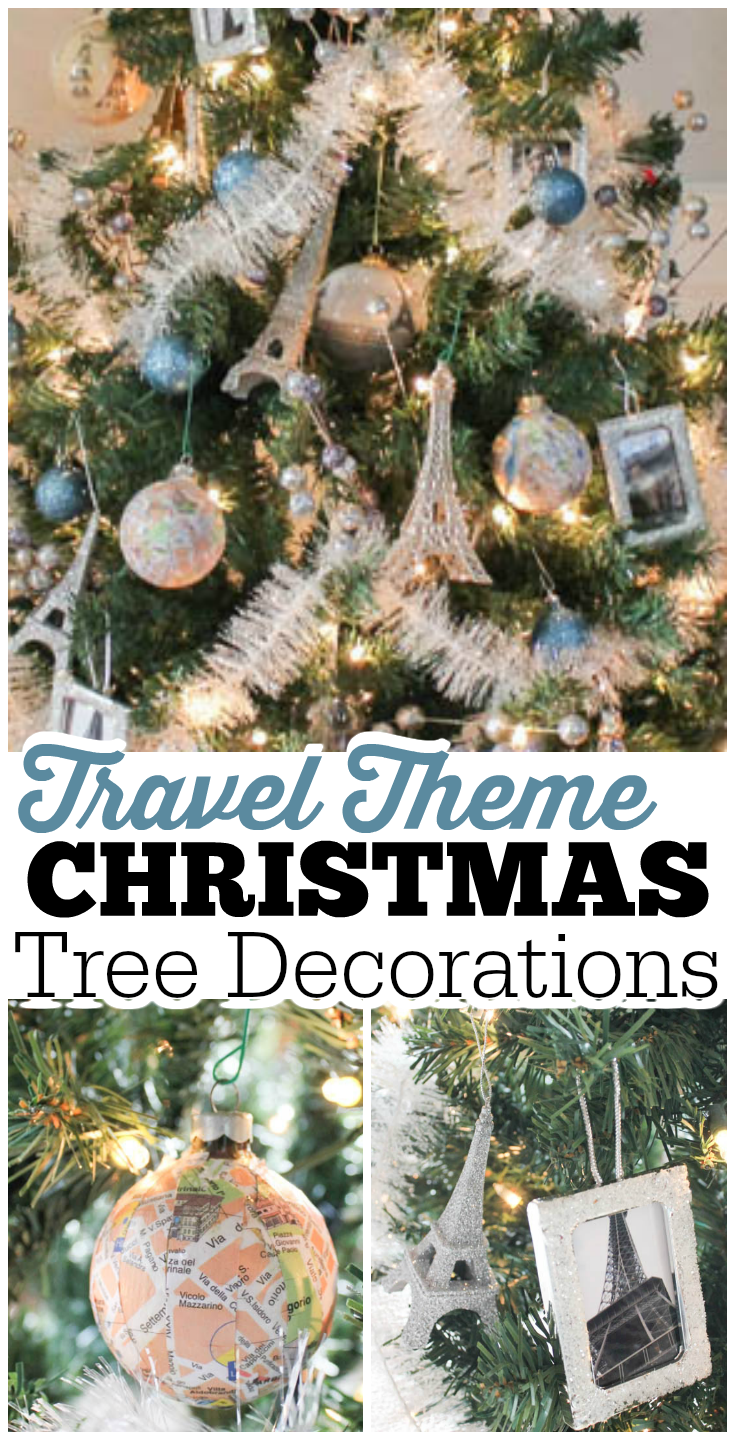 Decorate A Travel Theme Christmas Tree Christmas Tree Decorations Christmas Travel Christmas Tree Decorating Themes
