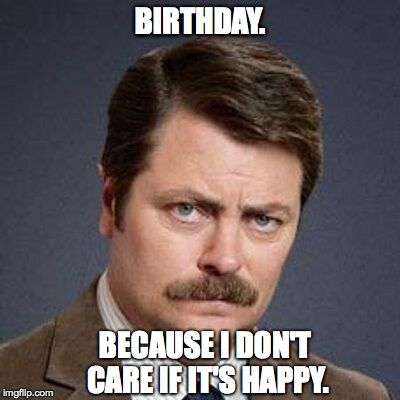 Image result for ron swanson i cant do something someone ...