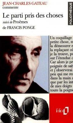 Francis Ponge Le Parti Pris Des Choses : francis, ponge, parti, choses, PARTI, CHOSES, PROÊMES, Littérature, Poésie