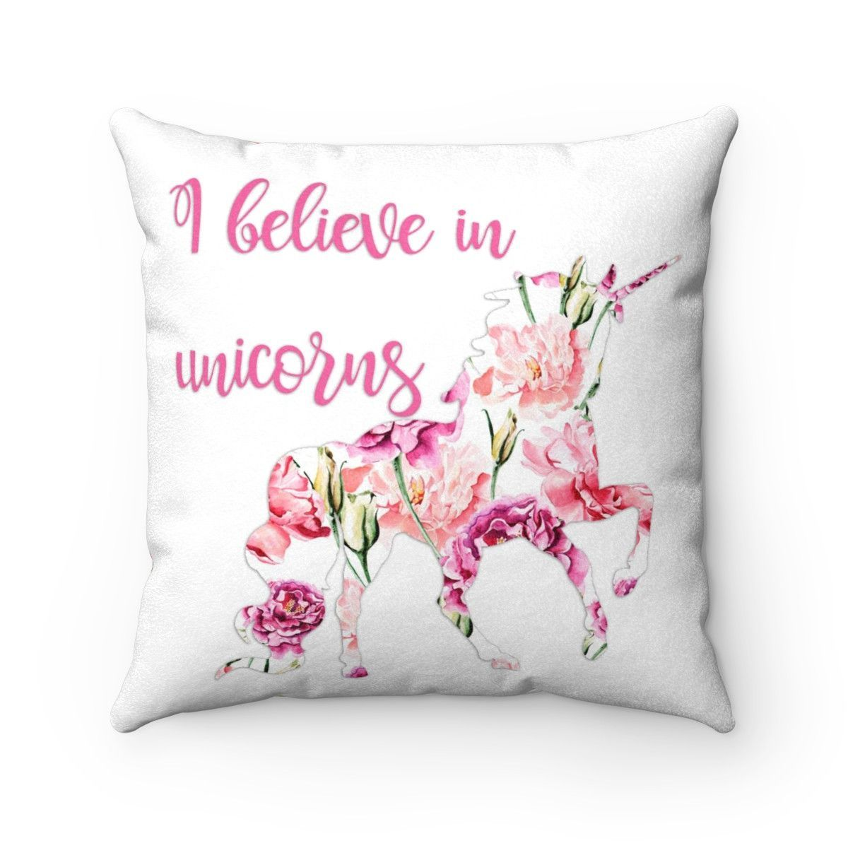 Feminine Pink I Believe in Unicorns Faux Suede Throw Pillow If you believe in unicorns, then let eve