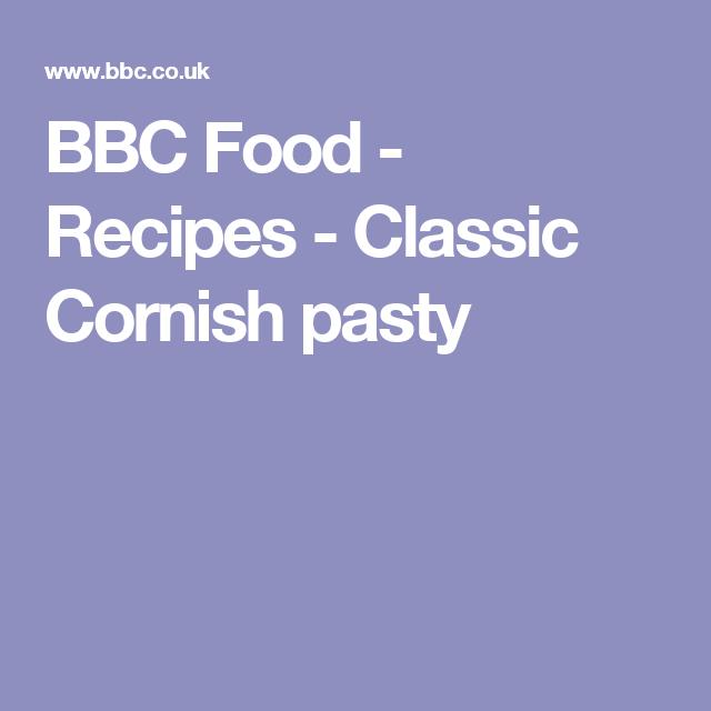 Classic cornish pasty recipe cornish pasties foods and recipes bbc food recipes classic cornish pasty forumfinder Image collections