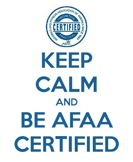 Afaa Group Fitness Practical: Keep Calm And Be AFAA Certified.... #fitfirstintraining