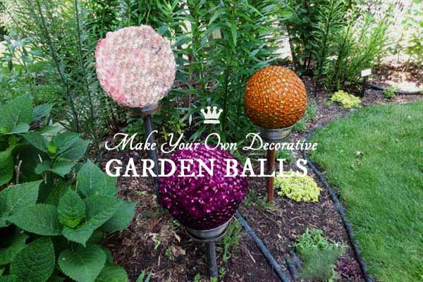 Charmant Garden Art DIY: Make Your Own Decorative Garden Balls