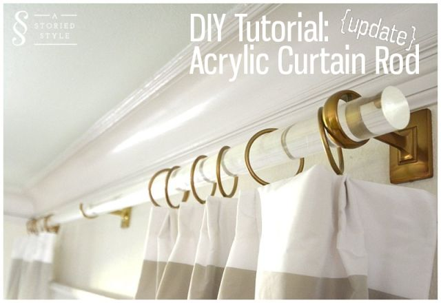 Diy Acrylic Rod Update Diy Curtain Rods Acrylic Rod Acrylic