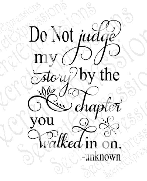 Do Not Judge My Story By The Chapter You Walked In On Svg