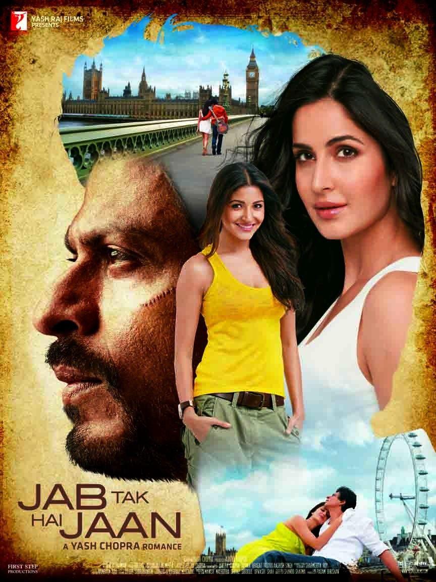 Jab Tak Hai Jaan 2012 Jab Tak Hai Jaan Bollywood Genre Bollywood Posters Yash Raj Films Movies