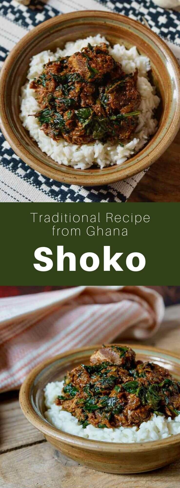 Shoko is a delicious traditional spiced stew from Ghana in ...