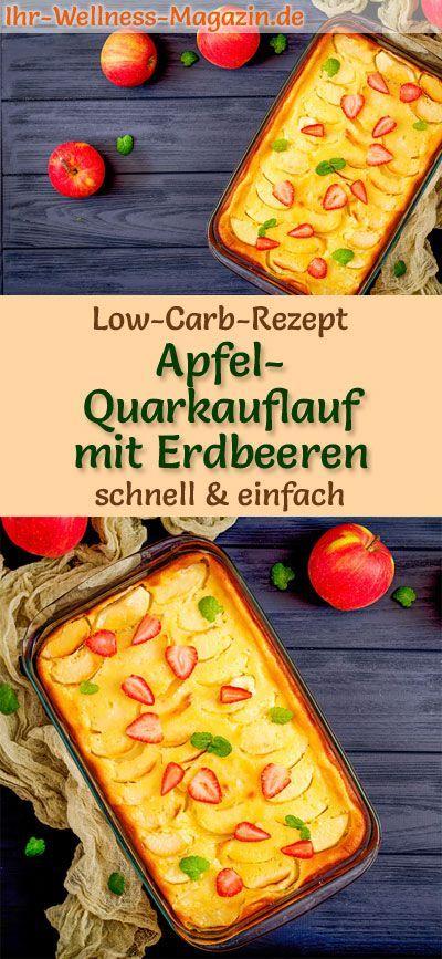 Low-Carb-Rezept für Apfel-Quarkauflauf mit Erdbeeren: Kohlenhydratarmer, süßer Auflauf - gesund, kalorienreduziert, ohne Getreidemehl, zuckerfrei ... #lowcarb #auflauf #zuckerfrei #quark