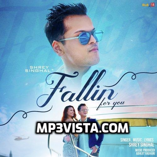 Fallin For You 2019 Mp3 Song Download Mp3 Vista Mp3 Song Mp3 Song Download Songs
