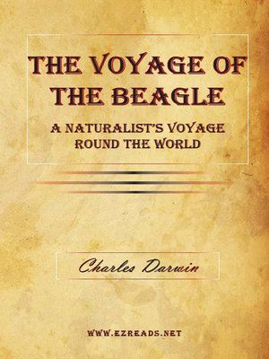 The Voyage Of The Beagle A Naturalist S Voyage Round The World