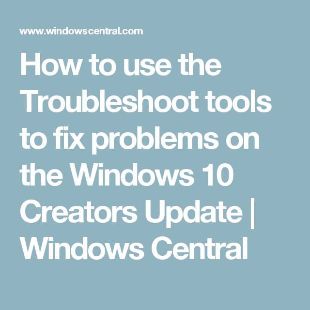 Using the Settings app to troubleshoot and fix Windows 10