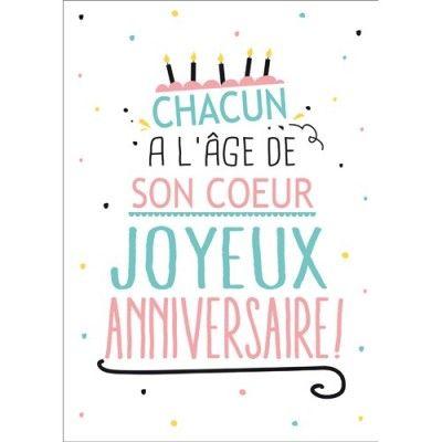 Carte Postale Anniversaire Chacun A L Age De Son Coeur 15x21 Cm Kiub