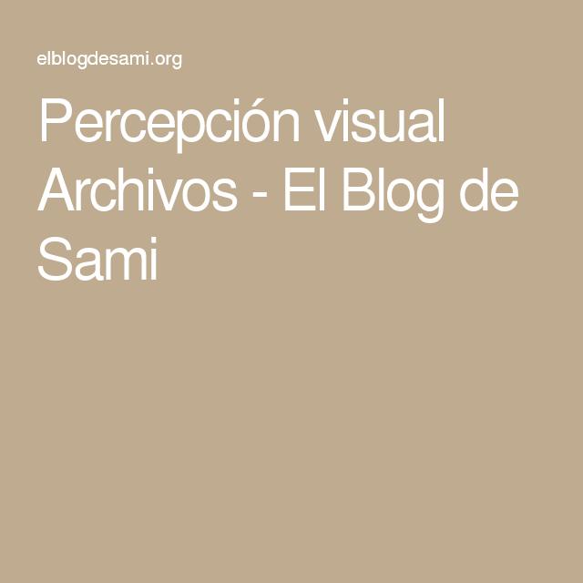 Percepción visual Archivos - El Blog de Sami