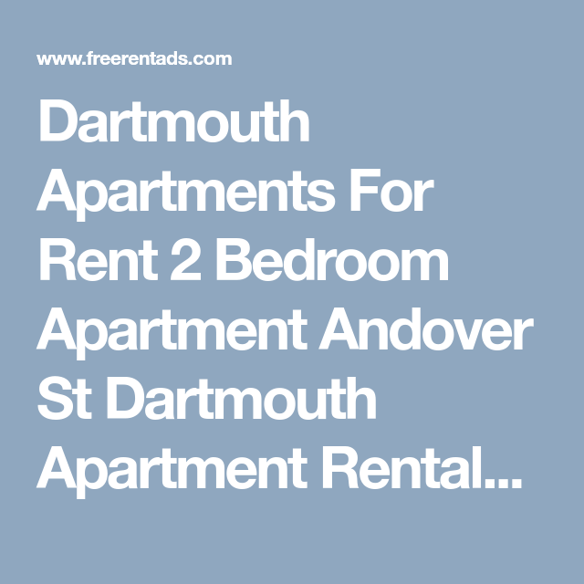 Dartmouth Apartments For Rent 2 Bedroom Apartment Andover St Dartmouth Apartment  Rentals Post Free Rental Ads