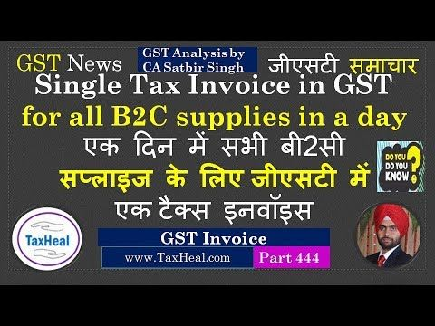 Rules to issue Single Tax Invoice in GST for all B2C supplies in a - tax invoice