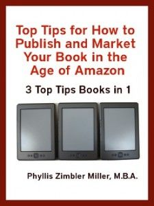 """""""Announcing New Book Publishing and Marketing Ebook: 3 TOP TIPS in 1"""""""