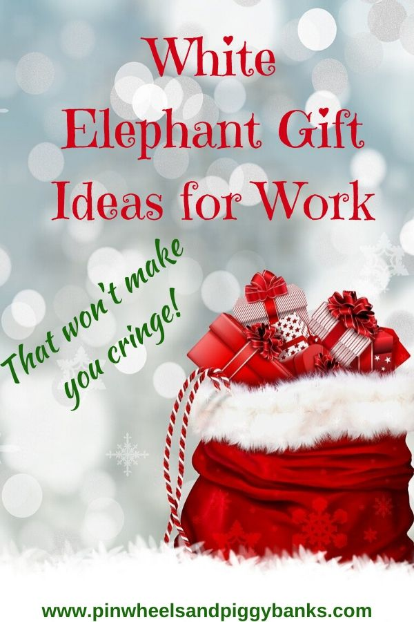 White Elephant Gift Ideas for Work That Aren't Cringe-Worthy! • Pinwheels and Piggybanks -   19 white elephant gift for work ideas