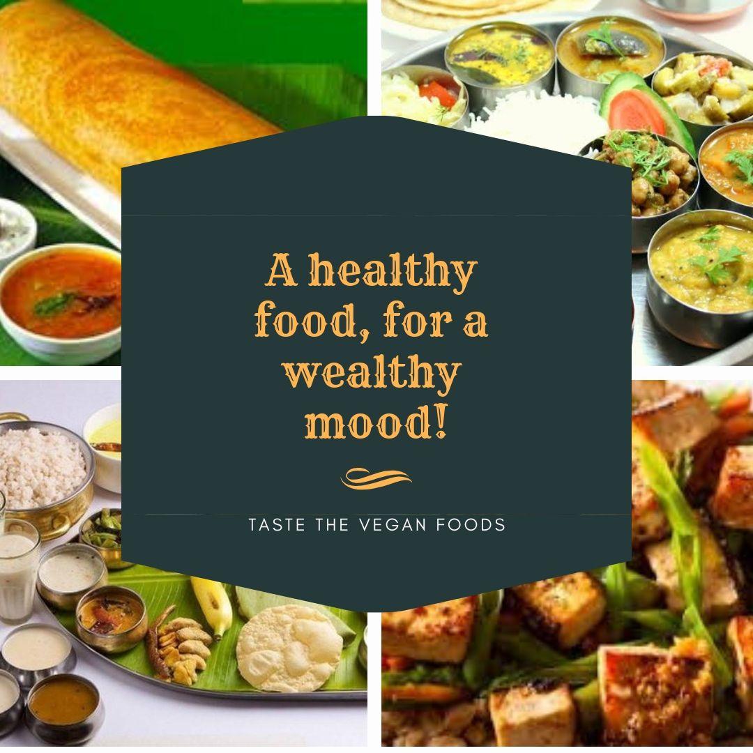 Healthy Vegetarian Food At Pure Veg Restaurants In Adyar Chennai Food Veg Restaurant Delicious Healthy Recipes