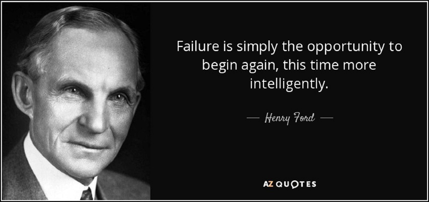 Failure Is Simply The Opportunity To Begin Again But This Time More Henry Ford 850 Ford Quotes Henry Ford Quotes Teamwork Quotes Motivational