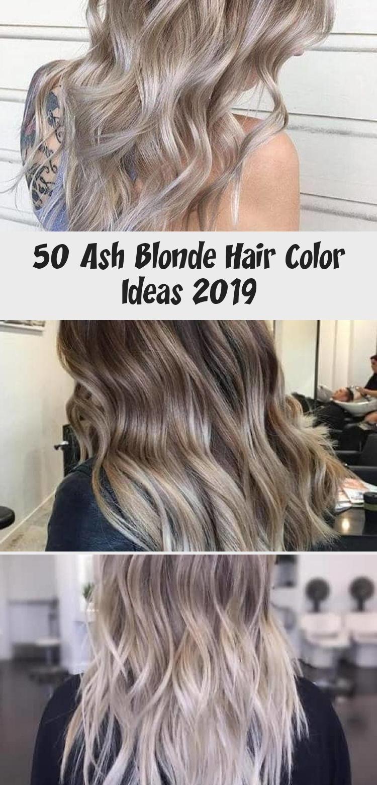 50 Ash Blonde Hair Color Ideas 2019 - Latest Hair Colors # ...