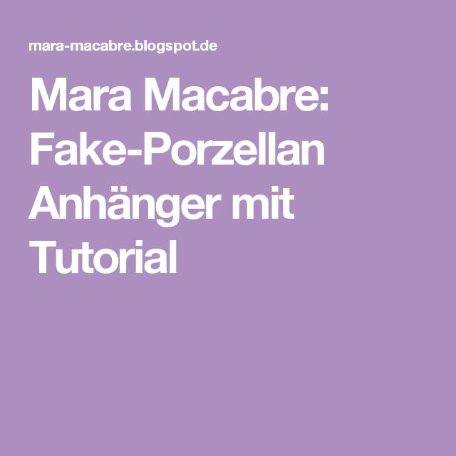 Mara Macabre: Fake-Porzellan Anhänger mit Tutorial