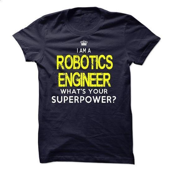 Im A/An ROBOTICS ENGINEER - #hoodies for men #hoodie schnittmuster. GET YOURS => https://www.sunfrog.com/LifeStyle/Im-AAn-ROBOTICS-ENGINEER-34306251-Guys.html?68278