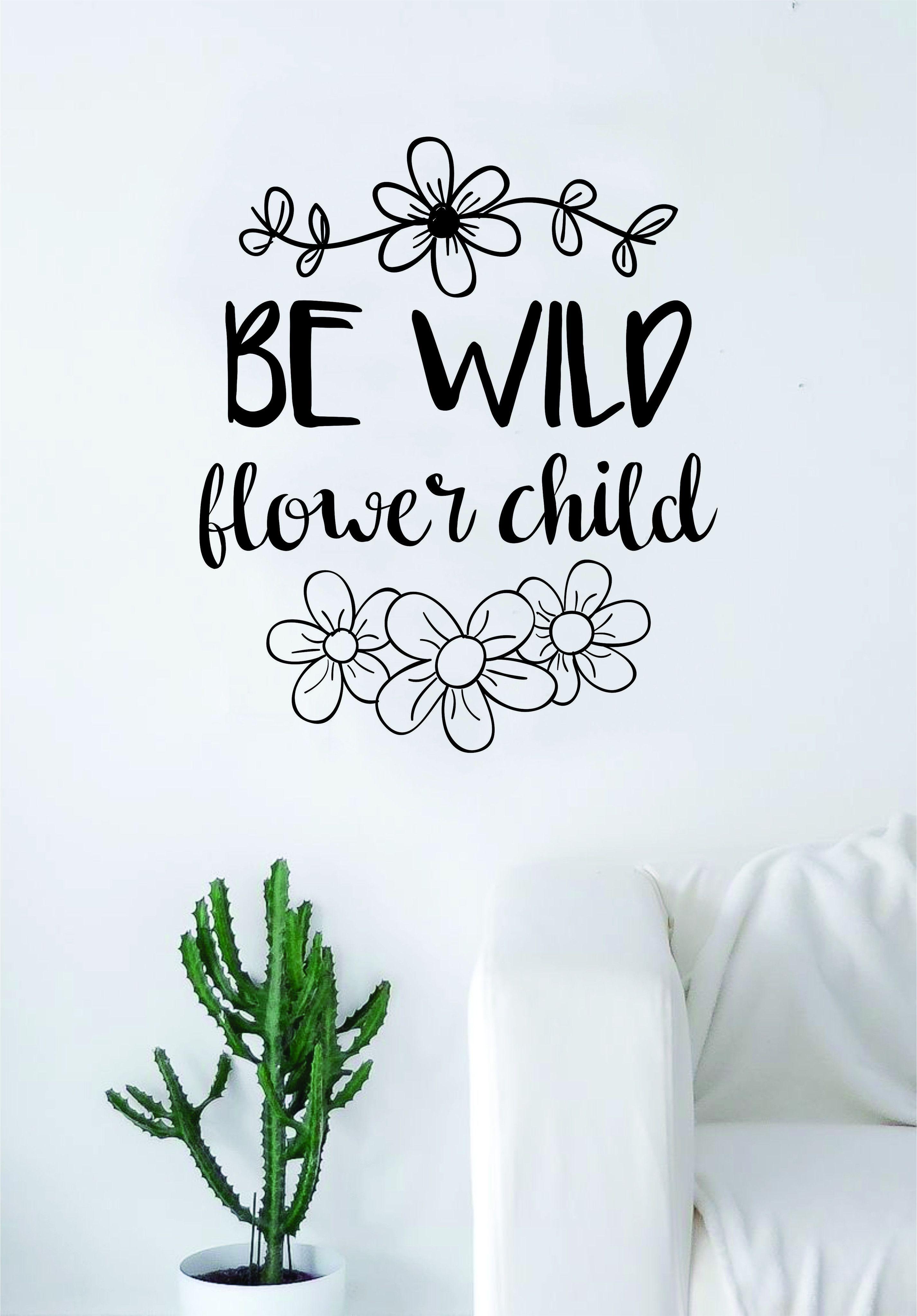 be wild flower child quote wall decal sticker room art vinyl be wild flower child quote wall decal sticker room art vinyl beautiful nature cute nursery tattoo