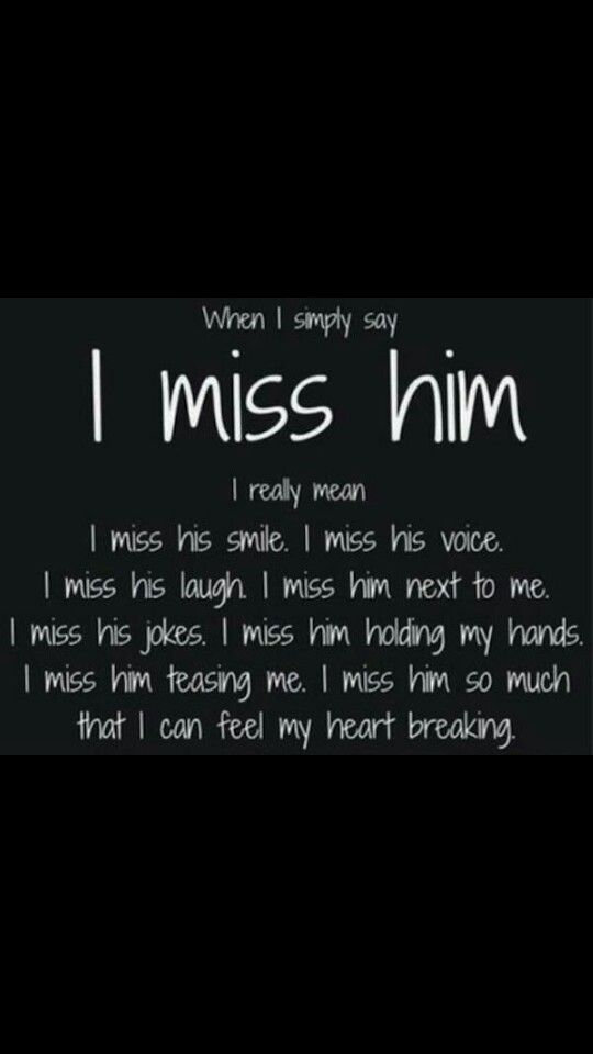 quotes about missing him so much