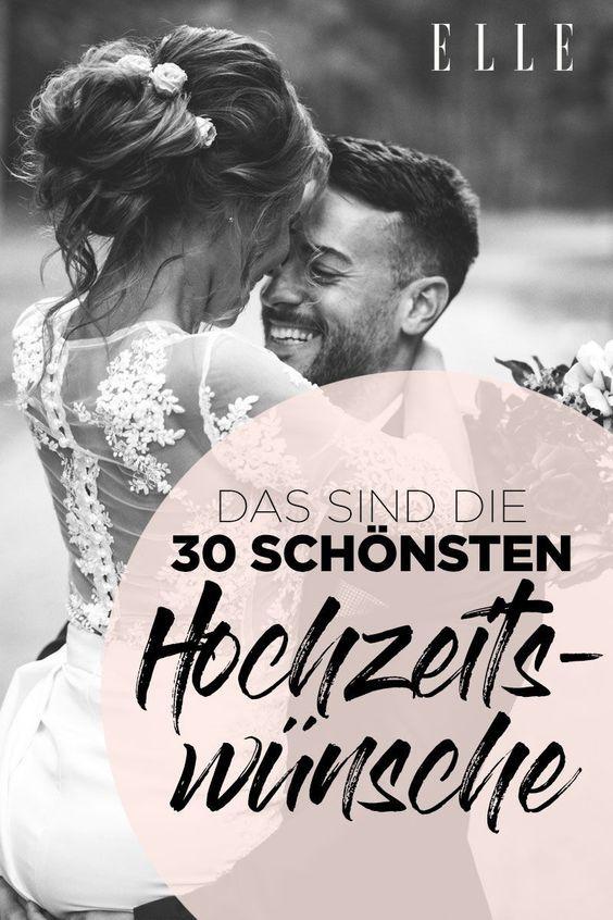 Die 30 schönsten Hochzeitswünsche | ELLE #personalizedwedding