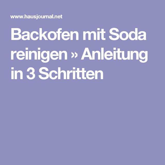 Backofen Reinigen Mit Soda backofen mit soda reinigen anleitung in 3 schritten sauber