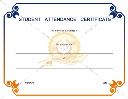 A Student award certificate template is given to someone who is a - attendance certificate template