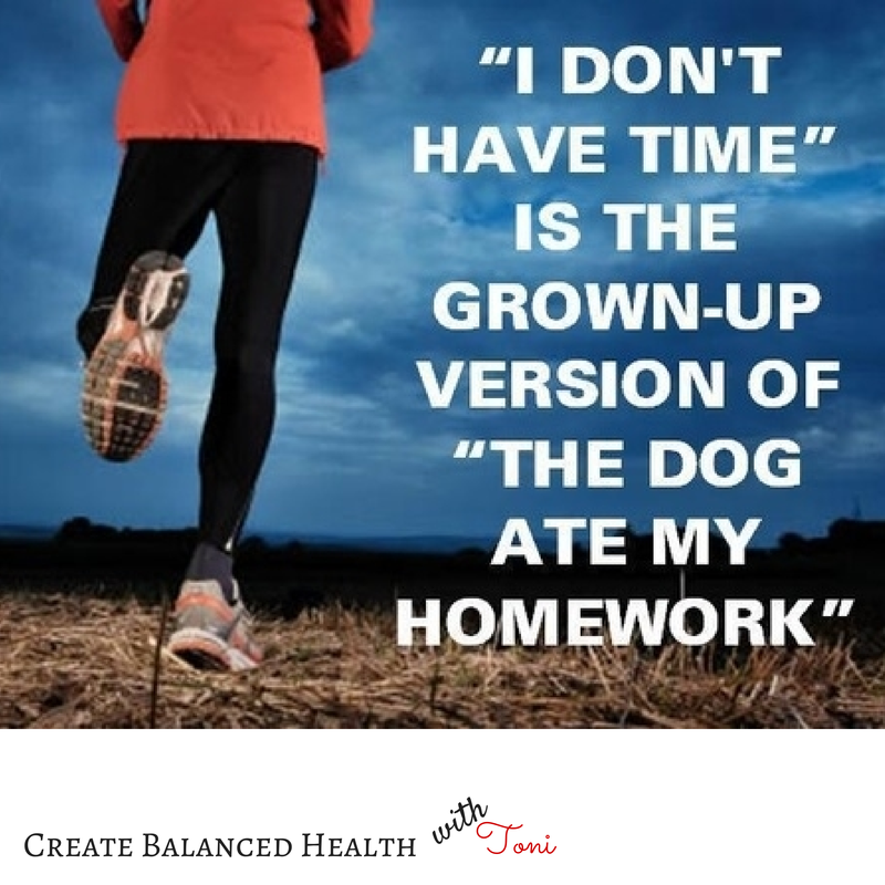 """""""I don't have time""""... Once you develop a habit of moving your body, this excuse will no longer apply. You will miss it when you can't get to it."""