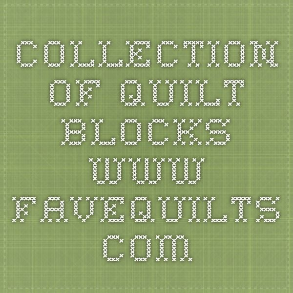 COLLECTION OF QUILT BLOCKS.   www.favequilts.com