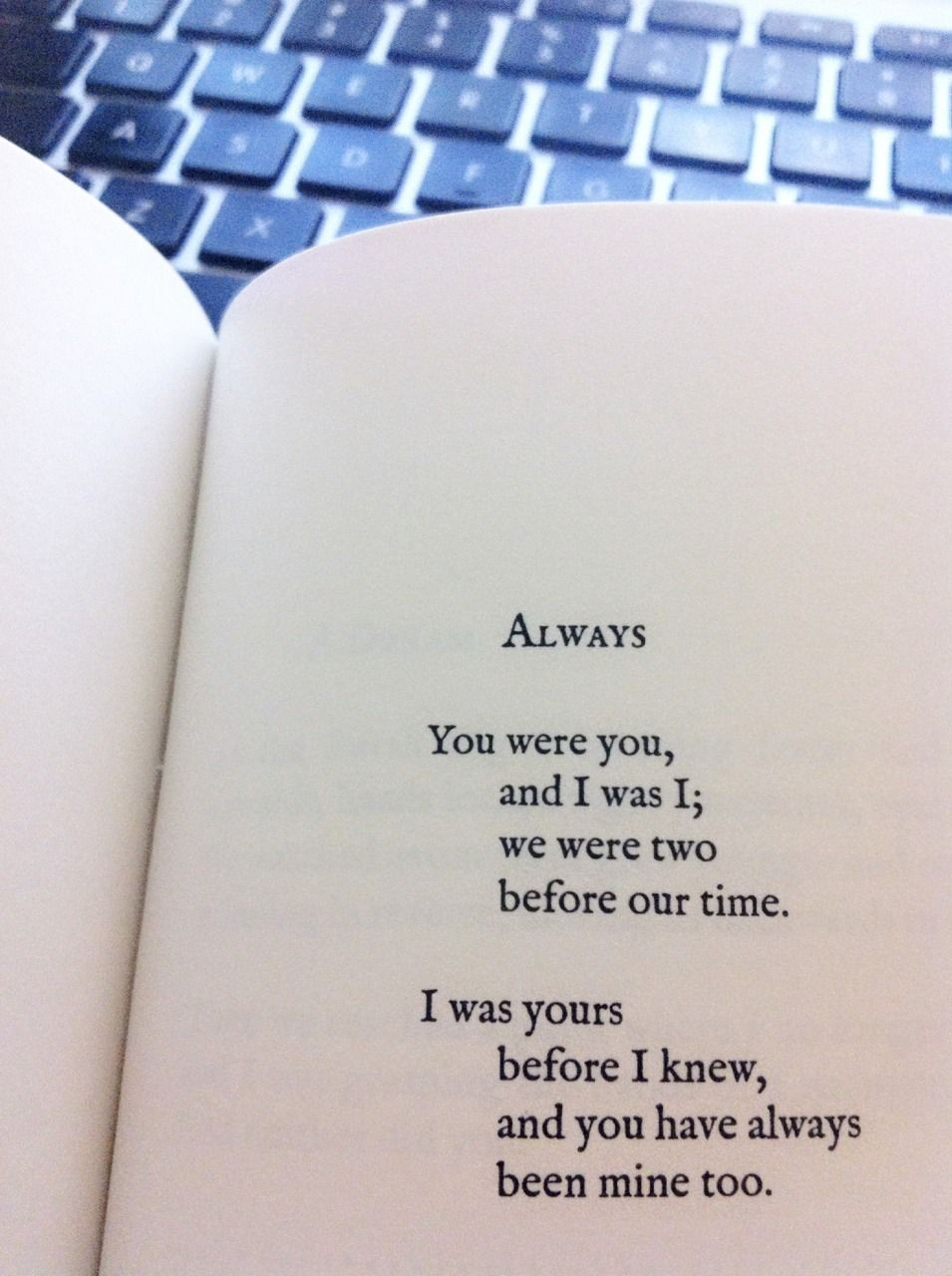 """I was yours before I knew and you have always been mine too"""" Lang Leav love poem"""