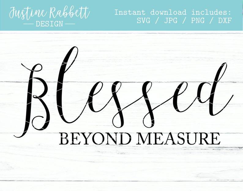 Download Blessed beyond measure, script font, modern farmhouse ...