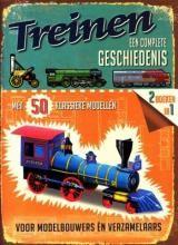 Treinen , een complete geschiedenis