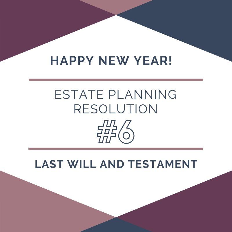 10 Estate Planning Resolutions