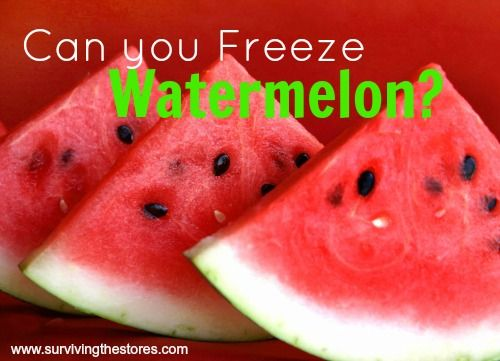 Can You Freeze Watermelon Yes Here S