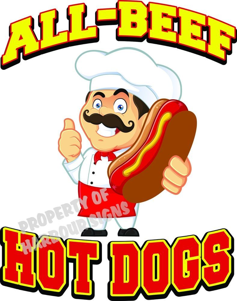 All Beef Hot Dogs DECAL Concession Food Truck Sticker CHOOSE YOUR SIZE