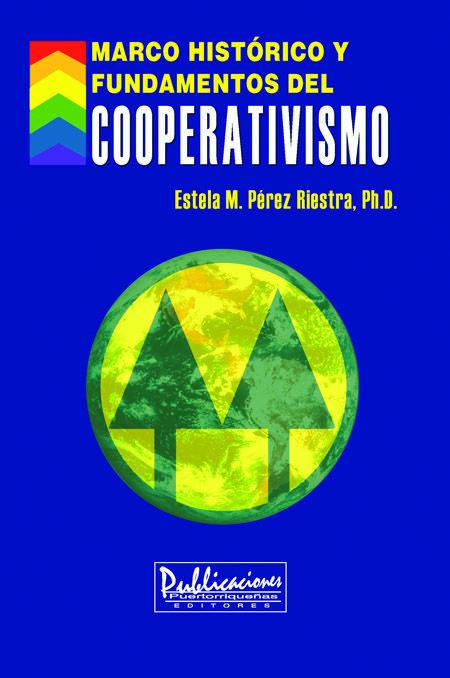 Cooperativismo Marco Histórico Libro sobre los fundamentos y el ...