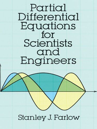 Partial Differential Equations For Scientists And Engineers Dover