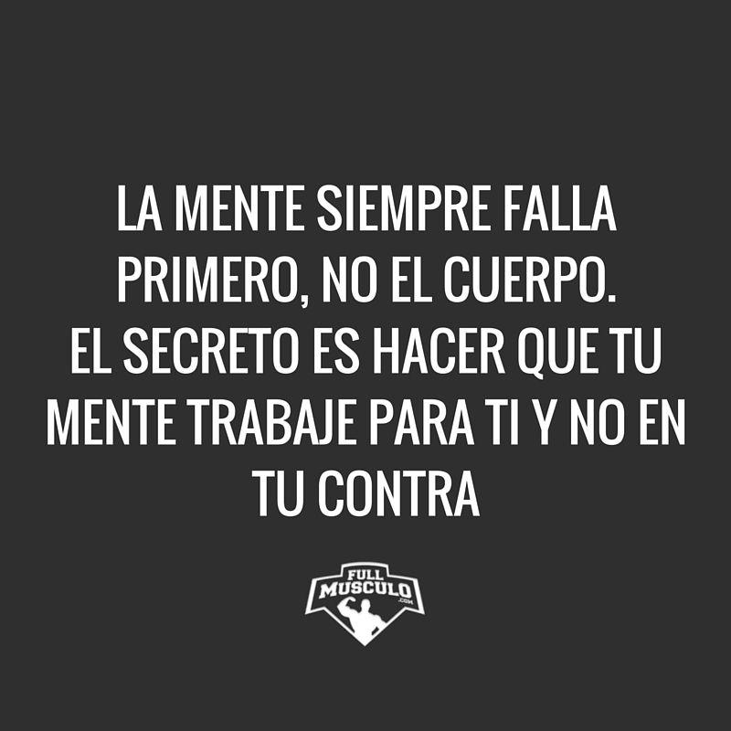 Ti Motivational Quotes: Que Tu Mente Trabaje Para Ti Y No En Tu Contra. #fitness