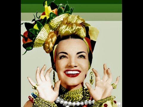 Carmen Miranda 1940 Mama Eu Quero Avi Youtube Carmen Miranda Carmen Miranda Costume Carmen