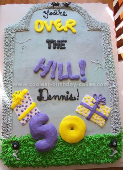 Hilariously Awesome Homemade Over the Hill Cakes Cake 40 birthday