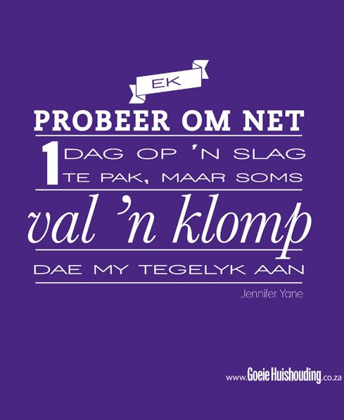 Housekeeping Quotes Prepossessing Waarhede Van Die Lewe  Ashoop  Pinterest  Afrikaans Afrikaans . Design Ideas