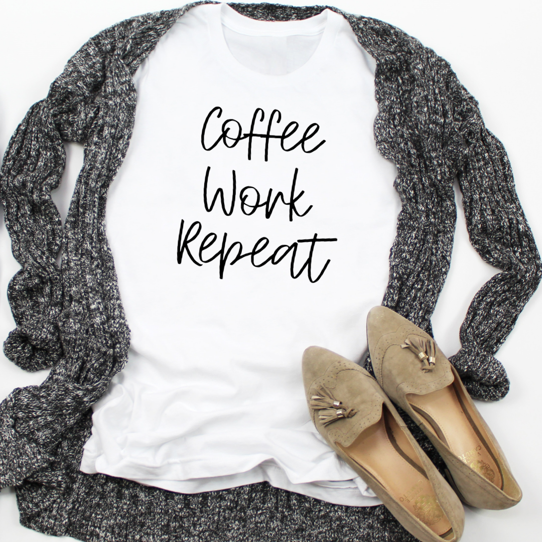 Coffee Work Repeat Women S T Shirt Simple Work Outfits Cozy Fashion Coffee Fashion