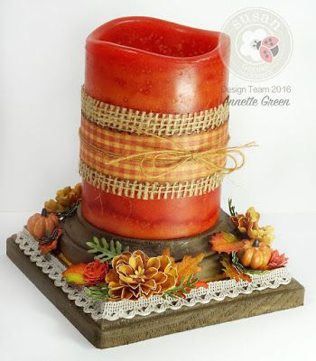 Annette's Creative Journey: Fall Candle Stand with Susan's Garden Notes